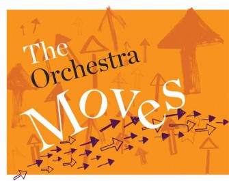 The Orchestra Moves