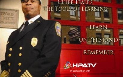 """HPATV CELEBRATES BLACK HISTORY MONTH WITH CHIEF TEALE'S """"THE TOOLS OF LEARNING"""" VIDEO SERIES RELEASE"""