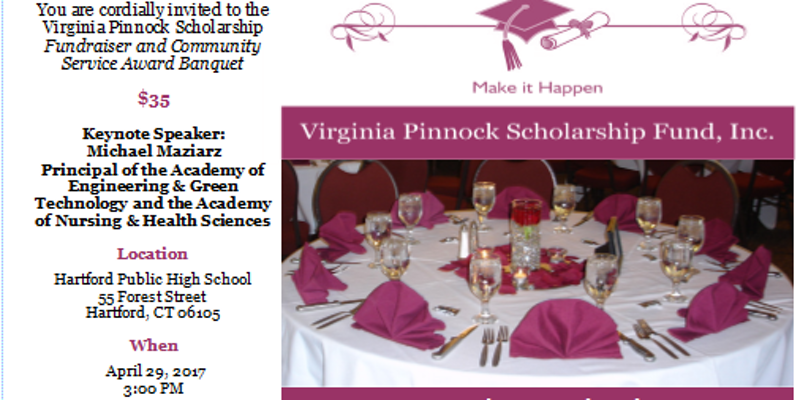 You are Cordially Invited to Attend the Annual Virginia Pinnock Scholarship Fundraiser and Community Award Banquet