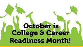 October is College And Career Awareness Month!