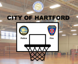 City of Hartford's Battle of the Badges! Police vs. Firefighters Basketball!