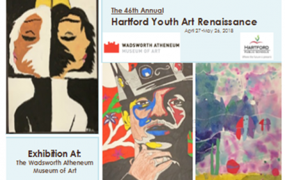 46th Annual Hartford Youth Art Renaissance; Exhibition through May 26, 2019