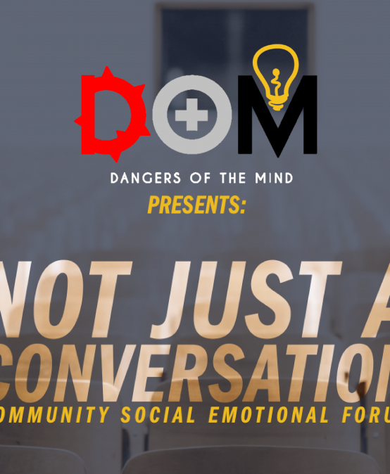 "Don't Miss the ""Dangers of the Mind"" Social Emotional Community Forum"