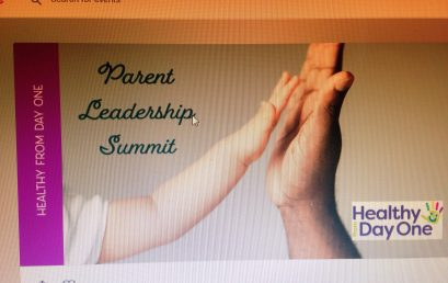 Healthy From Day One Parent Leadership Summit