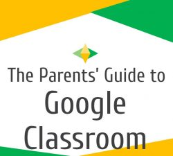 A Parent's Guide to Google Classroom – English & Spanish