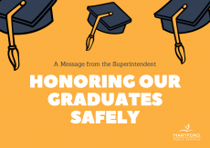 Superintendent Message: Honoring Our Graduates Safely