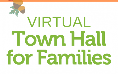 ICYMI: Virtual Town Hall for Families