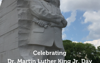 Celebrating Dr. Martin Luther King, Jr. Day