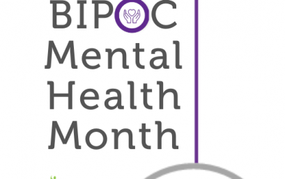 July is BIPOC (Black, Indigenous, and People of Color) Mental Health Month