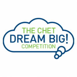 The CHET Dream Big! Competition